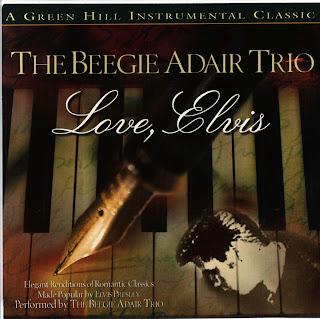 The Beegie Adair Trio Love, Elvis