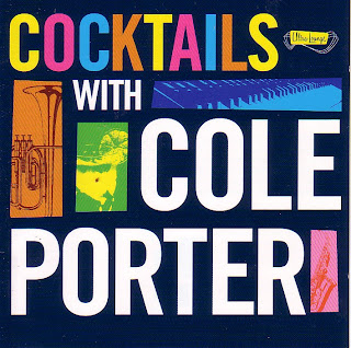 Ultra Lounge: Cocktails With Cole Porter