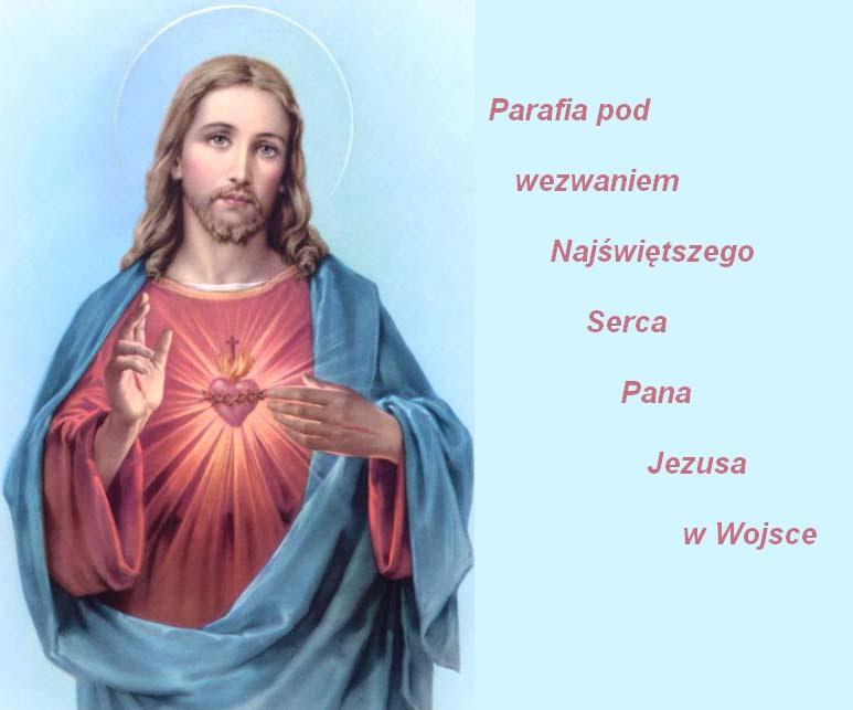 Parafia pod wezwaniem Najświętszego Serca Pana Jezusa w Wojsce.