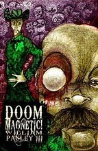 DOOM MAGNETIC!  William Pauley III