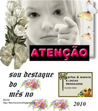 Presenste do Blog: http://marciacarlos.blogspot.com/