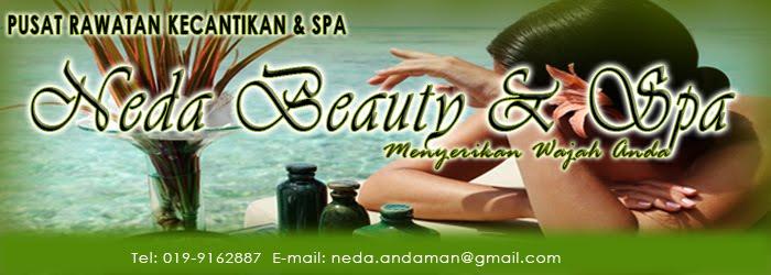 Selamat Datang ke Neda Beauty & Spa