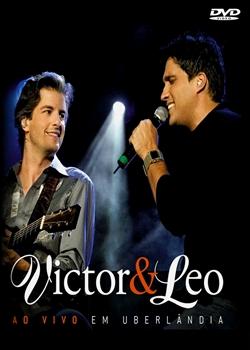 Victor e Leo - Ao Vivo em Uberl�ndia