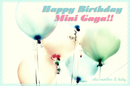 happy bday minigaga from chic mother and baby