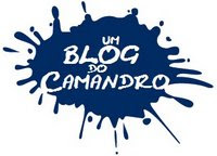 «Um Blog do Camandro»