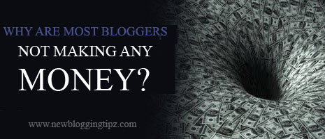 bloggers-dont-make-money-blogging