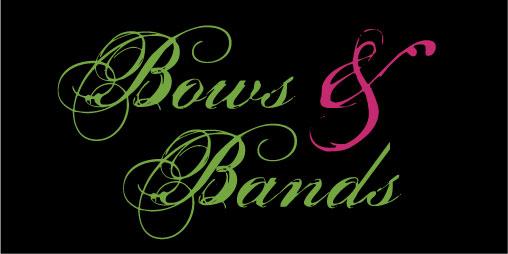 Bows & Bands