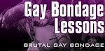 Gay Bondage Lessons