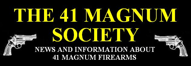 The 41 Magnum Society