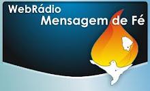 Escute a WebRádio Mensagem de Fé!