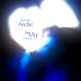 Arran Arctic - In My Hands