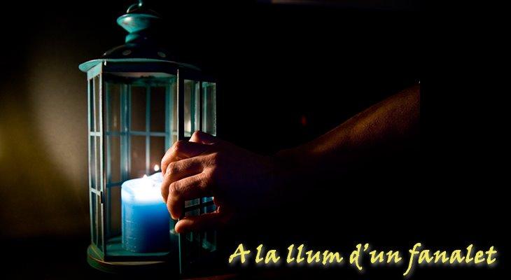 A la llum d'un fanalet