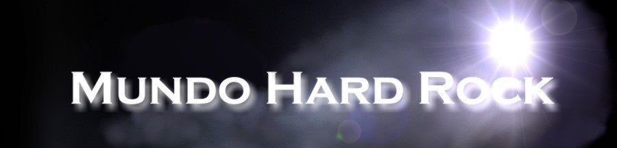 Mundo Hard Rock: Hard Rock - Glam Metal - Aor