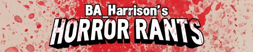 BA_Harrison's Horror Rants