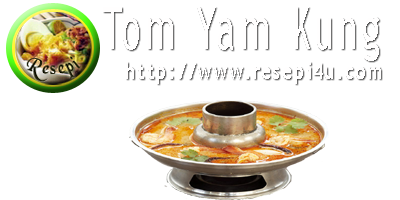 Resepi Tom Yam Kung