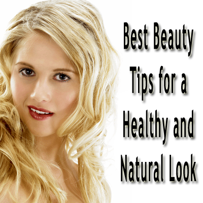 Natural Makeup Tips on Beauty Tips  Best Beauty Tips For A Healthy And Natural Look
