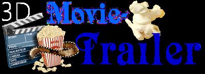 3D Movie Trailer