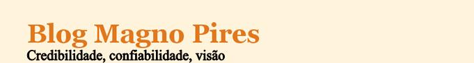 Blog Magno Pires