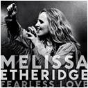 Melissa Etheridge- Fearless Love