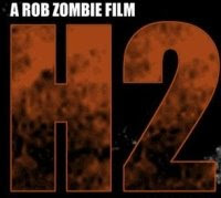 H2 Movie by Rob Zombie