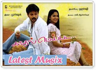 Download Kaadhal Meipada Tamil Movie MP3 Songs