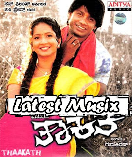 Download Thaakath Kannada Movie MP3 Songs