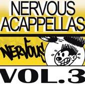 Acapellas heaven va nervous acappellas vol 3 for Classic house acapellas