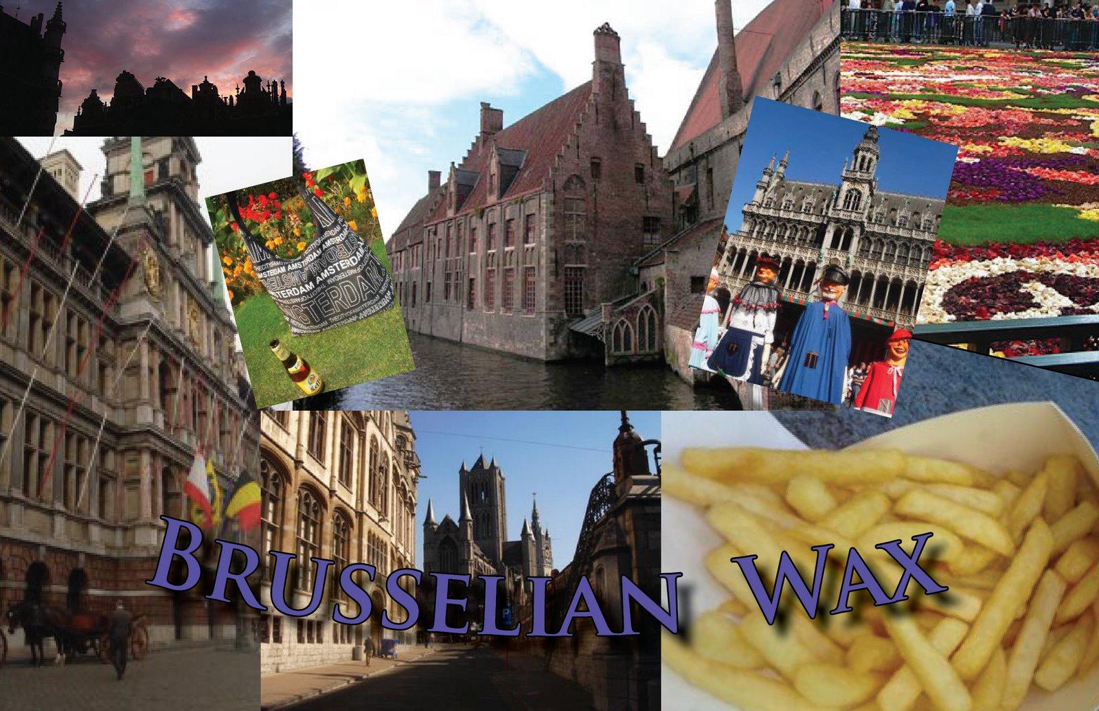 Brusselian Wax