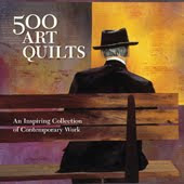 500 Art Quilts by Lark Books