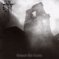 Fear+of+Eternity+-+Toward+The+Castle+%5B2005%5D.jpg