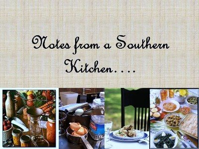 Notes From a Southern Kitchen