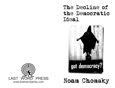 Decline of the Democratic Ideal by Chomsky, Noam by Chomsky, Noam, Chomsky, Noam