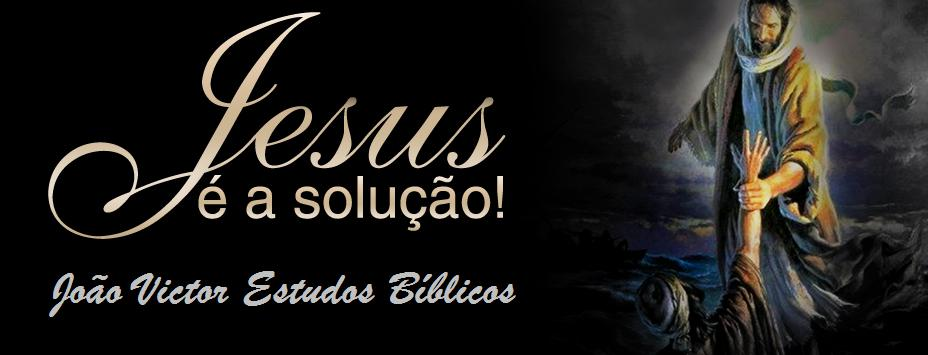 JOÃO VICTOR ESTUDOS BÍBLICOS