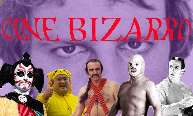 CINE BIZARRO