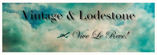 Vintage & Lodestone