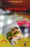 A Depressão não é uma Doença
