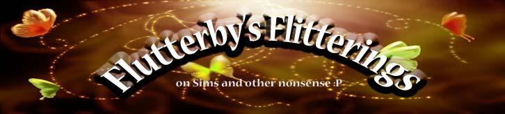 Flutterby's Flitterings