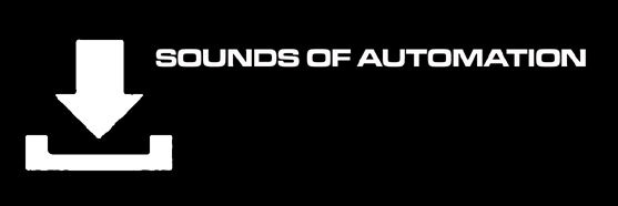 SOUNDS OF AUTOMATION