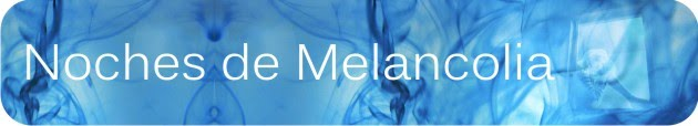 Noches de Melancolia