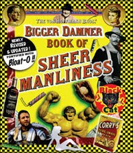 The Bigger Damner Book of Sheer Manliness