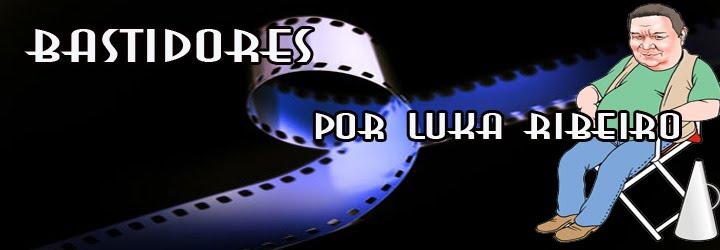 Bastidores por Luka Ribeiro