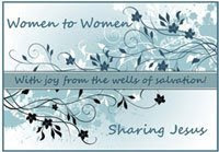 Women to Women: Sharing Jesus!