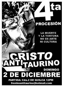 4ta. PROCESION CRISTO ANTI-TAURINO / CONCENTRACION: 11:00 am JR. QUILCA 238 LIMA