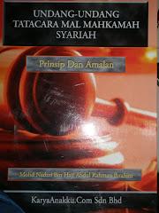 Undang Undang Tatacara Mal Mahkamah Syariah: Prinsip dan Amalan