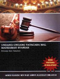 undang-undang tatacara mal Mahkamah Syariah- Prinsip dan amalan. Cetakan 2010.