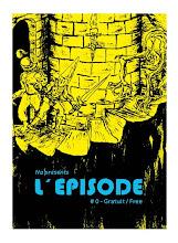 ! ! L'Episode n°0 ! !
