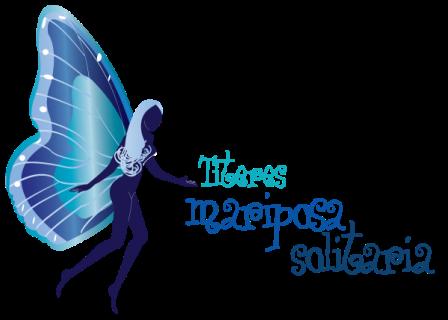Titeres Mariposa Solitaria
