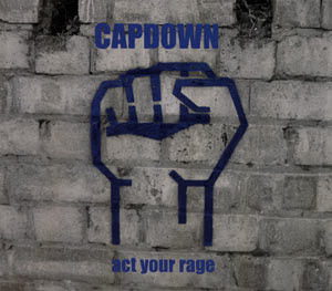 Capdown - Act You Rage (Single) (2003)