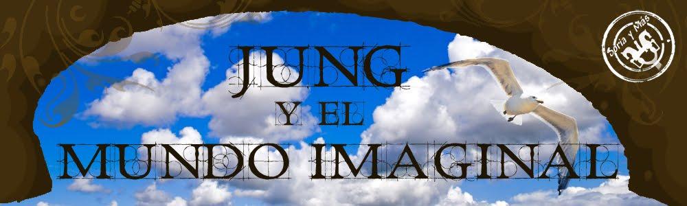 JUNG Y EL MUNDO IMAGINAL