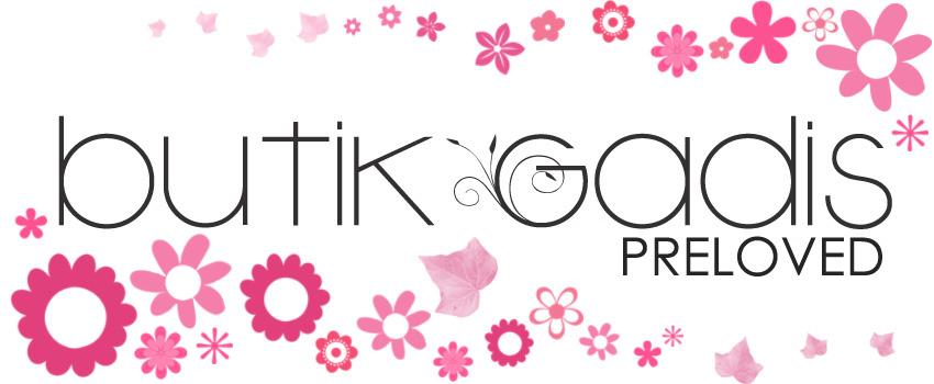Butik Gadis - Preloved